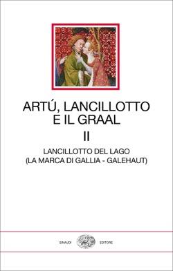 Copertina del libro Artú, Lancillotto e il Graal. Volume II di VV.