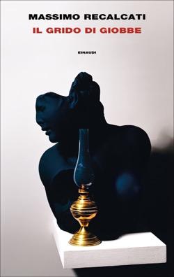 Copertina del libro Il grido di Giobbe di Massimo Recalcati