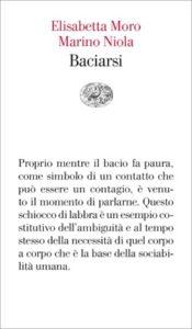 Copertina del libro Baciarsi di Elisabetta Moro, Marino Niola
