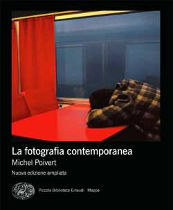 Copertina del libro La fotografia contemporanea di Michel Poivert