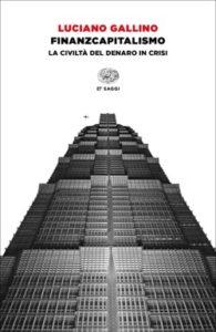 Copertina del libro Finanzcapitalismo di Luciano Gallino