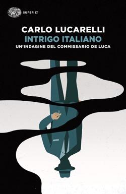Copertina del libro Intrigo italiano di Carlo Lucarelli