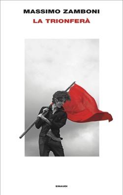 Copertina del libro La trionferà di Massimo Zamboni
