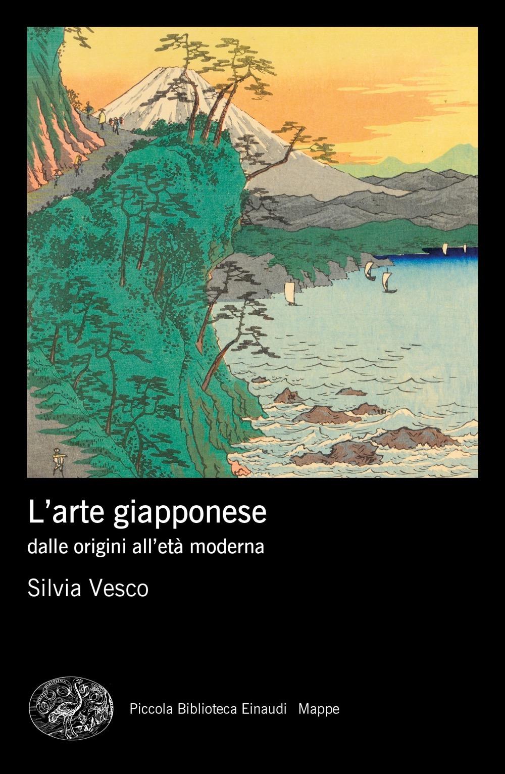 L'arte giapponese, Silvia Vesco. Giulio Einaudi Editore - Piccola  Biblioteca Einaudi. Mappe