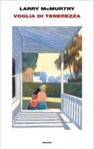 Copertina del libro Voglia di tenerezza di Larry McMurtry