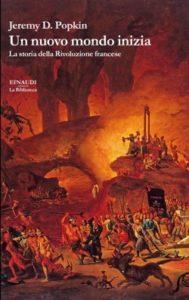 Copertina del libro Un nuovo mondo inizia di Jeremy D. Popkin