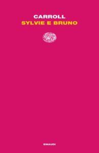 Copertina del libro Sylvie e Bruno di Lewis Carroll