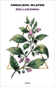 Copertina del libro Belladonna di Annalena McAfee