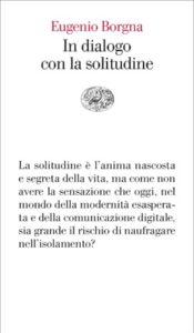 Copertina del libro In dialogo con la solitudine di Eugenio Borgna