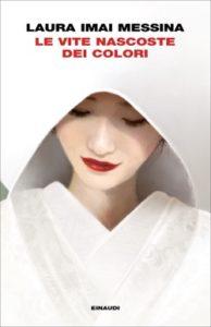 Copertina del libro Le vite nascoste dei colori di Laura Imai Messina
