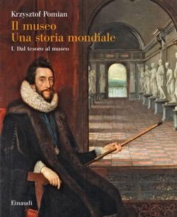 Copertina del libro Il Museo. Una storia mondiale di Krzysztof Pomian