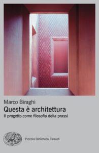 Copertina del libro Questa è architettura di Marco Biraghi