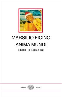 Copertina del libro Anima mundi di Marsilio Ficino