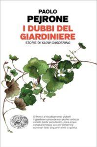 Copertina del libro I dubbi del giardiniere di Paolo Pejrone