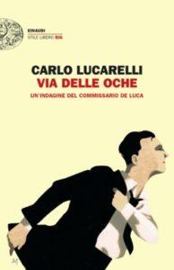 Copertina del libro Via delle Oche di Carlo Lucarelli