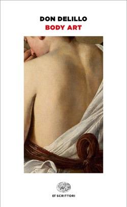 Copertina del libro Body Art di Don DeLillo