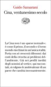 Copertina del libro Cina, ventunesimo secolo di Guido Samarani