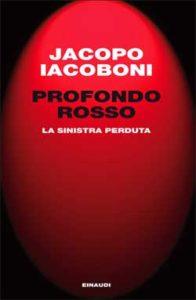 Copertina del libro Profondo rosso di Jacopo Iacoboni