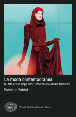 Copertina del libro La moda contemporanea di Fabriano Fabbri