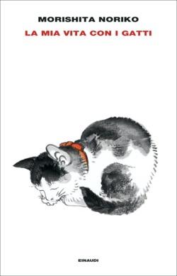 Copertina del libro La mia vita con i gatti di Morishita Noriko