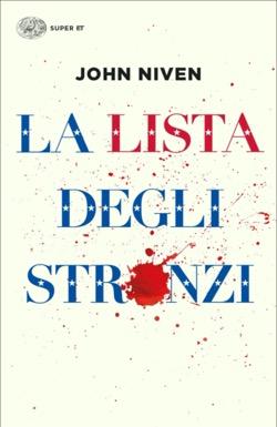 Copertina del libro La lista degli stronzi di John Niven