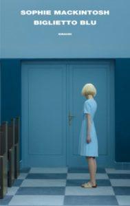 Copertina del libro Biglietto blu di Sophie Mackintosh