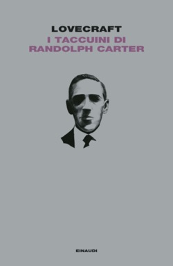 Copertina del libro I taccuini di Randolph Carter di Howard Phillips Lovecraft