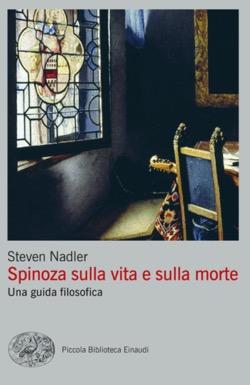 Copertina del libro Spinoza sulla vita e sulla morte di Steven Nadler