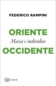 Copertina del libro Oriente e Occidente di Federico Rampini
