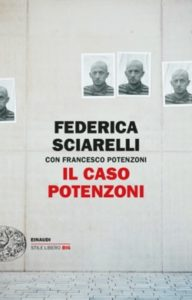 Copertina del libro Il caso Potenzoni di Federica Sciarelli