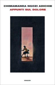 Copertina del libro Appunti sul dolore di Chimamanda Ngozi Adichie
