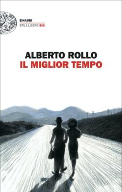 Copertina del libro Il miglior tempo di Alberto Rollo