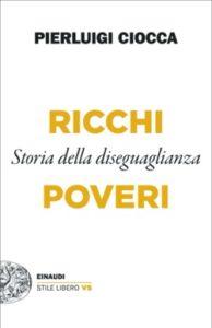 Copertina del libro Ricchi e poveri di Pierluigi Ciocca