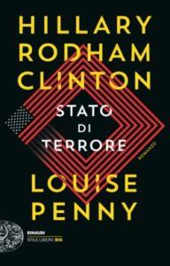 Copertina del libro Stato di terrore di Hillary Rodham Clinton, Louise Penny