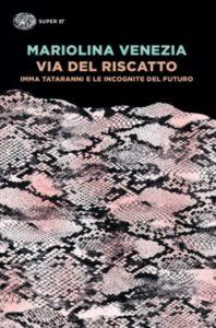 Copertina del libro Via del Riscatto di Mariolina Venezia