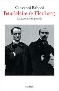 Copertina del libro Baudelaire (e Flaubert) di Giovanni Raboni