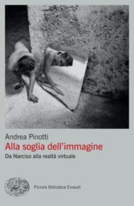 Copertina del libro Alla soglia dell'immagine di Andrea Pinotti