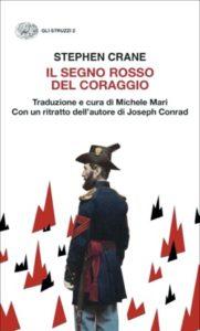Copertina del libro Il segno rosso del coraggio di Stephen Crane