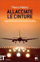acquisto economico vendita calda reale comprando ora Pietro Pallini, Allacciate le cinture < Libri < Einaudi