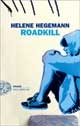 helene hegeman, Road Kill