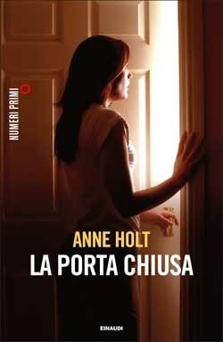 Anne Holt La Porta Chiusa