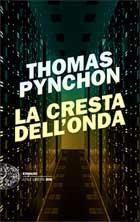 la cresta dell'onda thomas pynchon